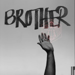 BROTHER - Miles Mosley
