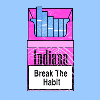 Break the Habit - Indiana