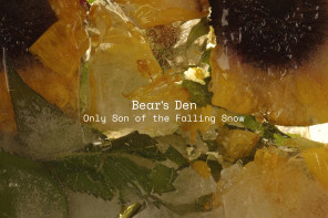 Review: Bear's Den Evoke Winter's Warmth in 'Only Son of the Falling Snow' EP
