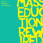 Nina Kraviz Presents MASSEDUCTION Rewired - Nina Kraviz