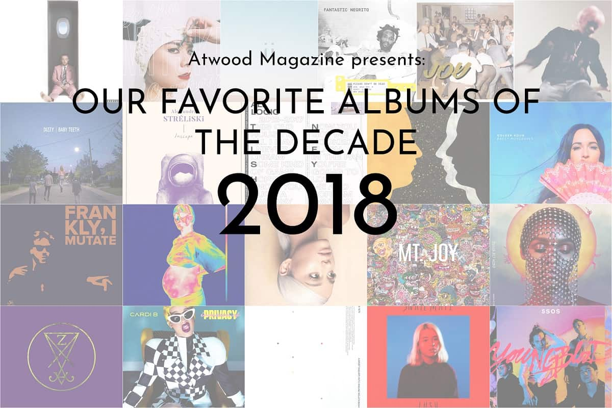 Our Favorite Albums of 2018