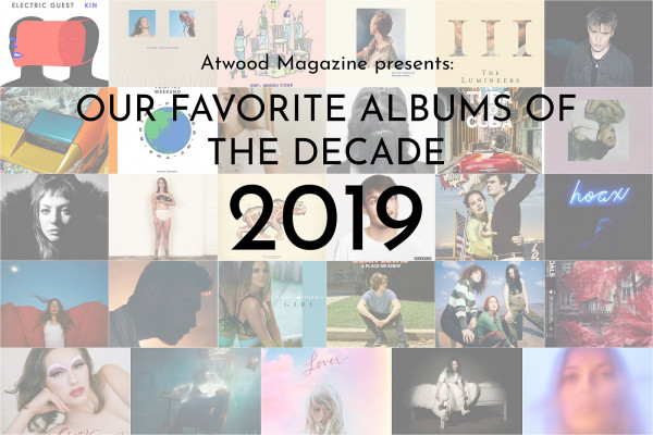 Atwood Magazine's Favorite Albums of 2019