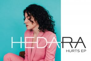 EP Premiere: Hedara Echoes Truth & Healing in Brand New 'Hurts' EP