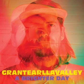 A Brighter Day - Grant Earl Lavalley