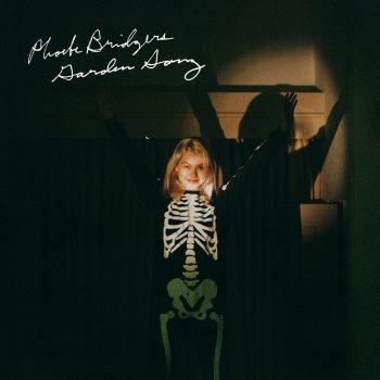 Garden Song - Phoebe Bridgers