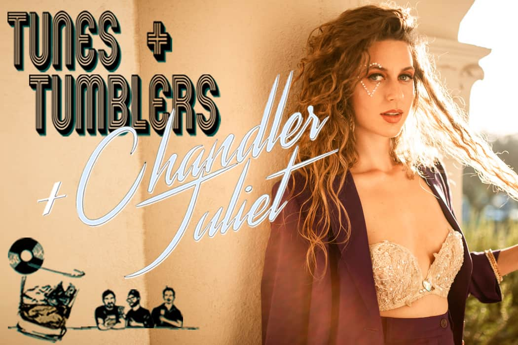 Tunes and Tumblers © Chandler Juliet Pedro Isaac Chairez