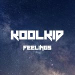 Feelings - KOOLKID