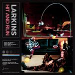 Hit and Run EP - Larkins
