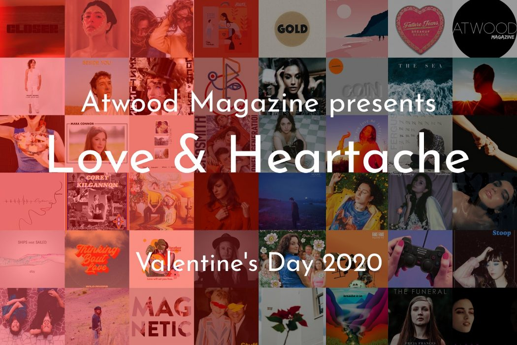 Love & Heartbreak Valentine's Day 2020