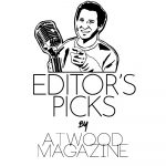 Atwood Magazine Editor's Picks 2020 Mic Mitch