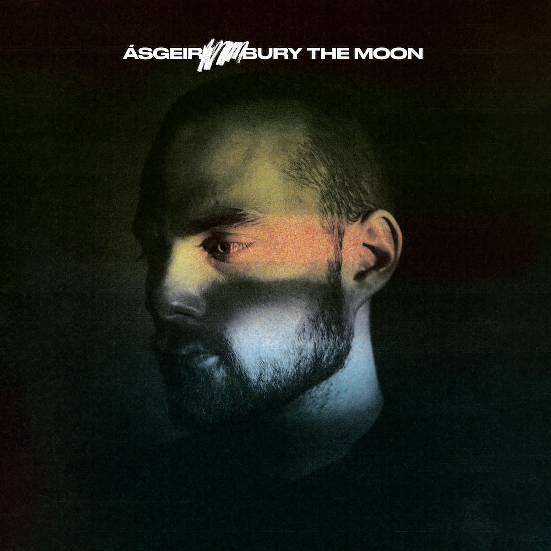 Bury the Moon - Asgeir