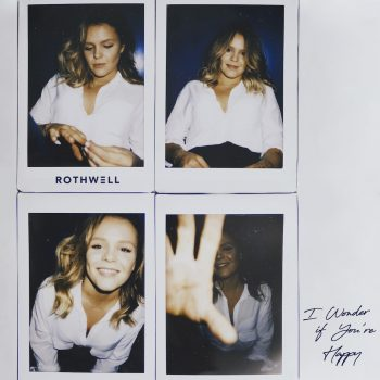 I Wonder If You're Happy - Rothwell