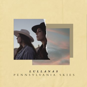 Pennsylvania Skies - LULLANAS