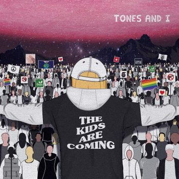 The Kids Are Coming EP art - Tones and I