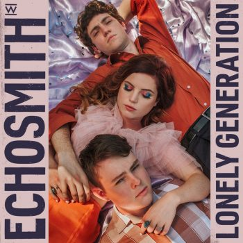 Lonely Generation - Echosmith