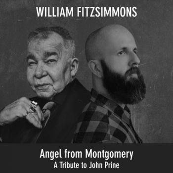 Angel from Montgomery - William Fitzsimmons