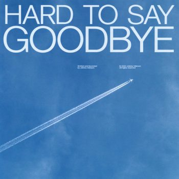 Hard to Say Goodbye - Johnny Stimson