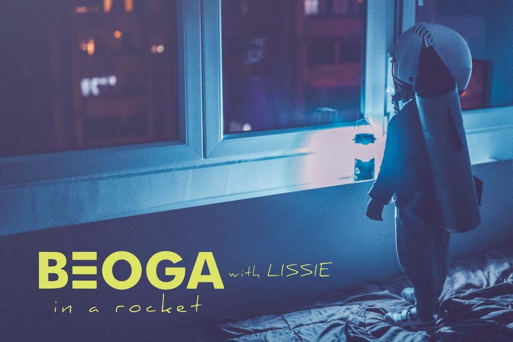 In A Rocket with Lissie - Beoga
