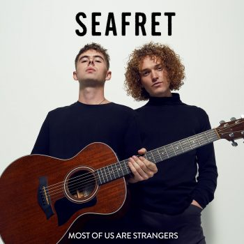 Most of Us Are Strangers - Seafret