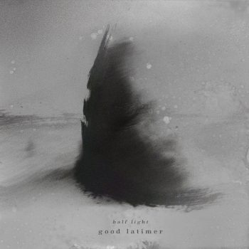 half light - good latimer