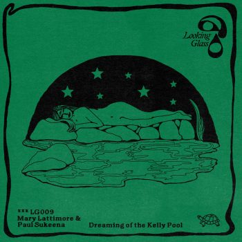 Dreaming of the Kelly Pool - Kelly Lattimore, Paul Sukeena