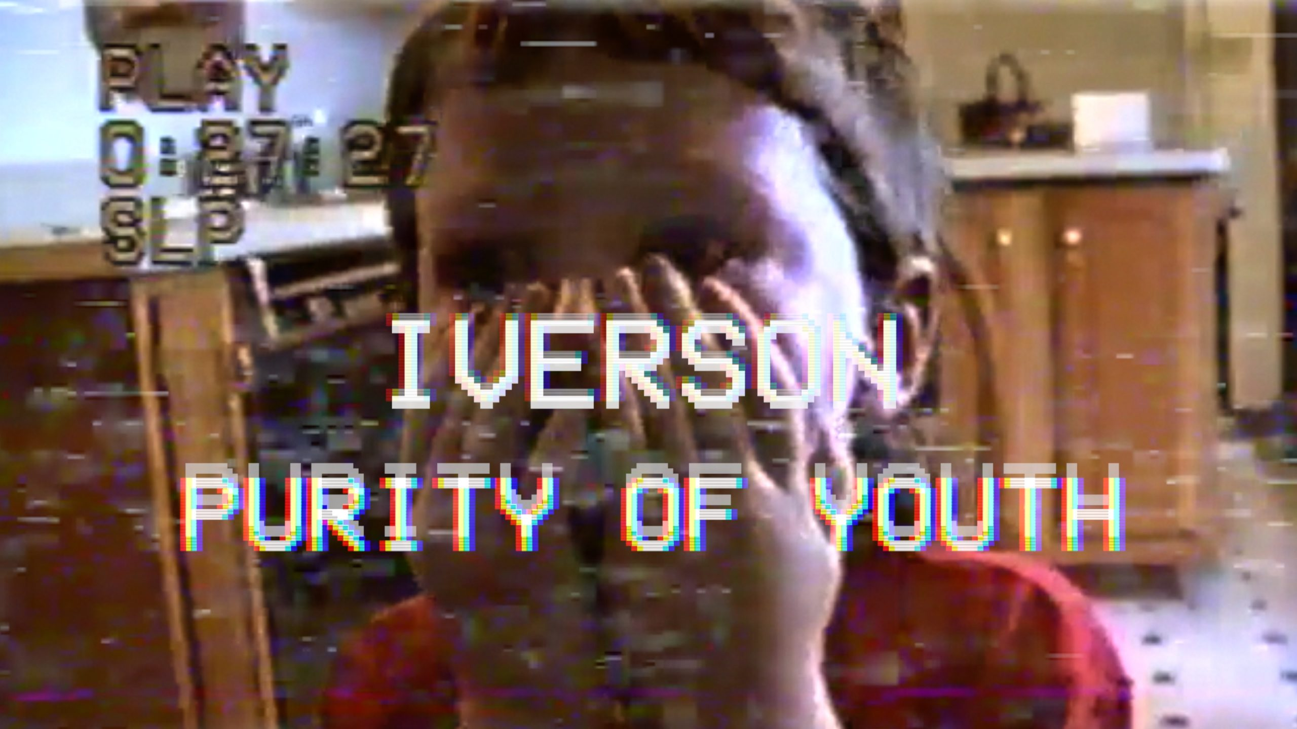 """""""Purity of Youth"""" still 1 - IVERSON"""