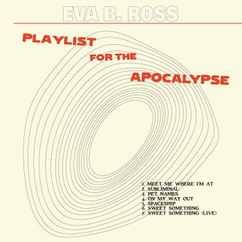 Playlist for The Apocalypse - Eva B. Ross