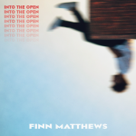 Into The Open - Finn Matthews