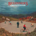Beginners- Christian Lee Hutson