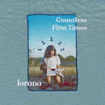 Countless First Times - Lorana