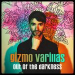 Out of the Darkness - Gizmo Varillas