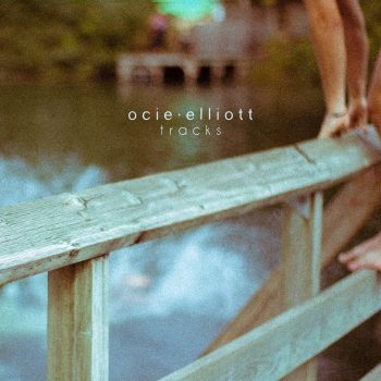 Tracks EP - Ocie Elliott
