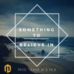 Something to Believe In - Marshall Law Band