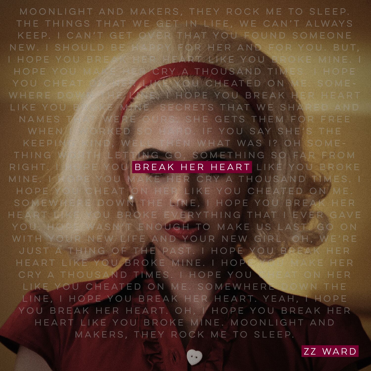 Break Her Heart cover art - ZZ Ward