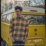 Everywhere Is Home - Tommy Ashby