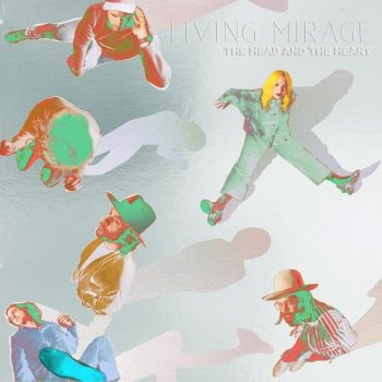 Living Mirage: The Complete Recordings - The Head and the Heart