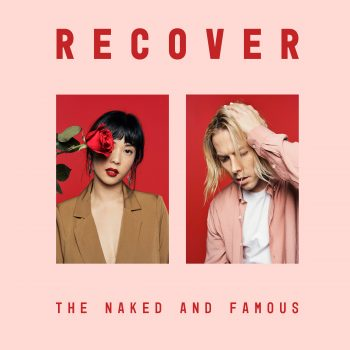 Recover - The Naked and Famous
