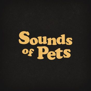 Sounds of Pets – Mister, ialive