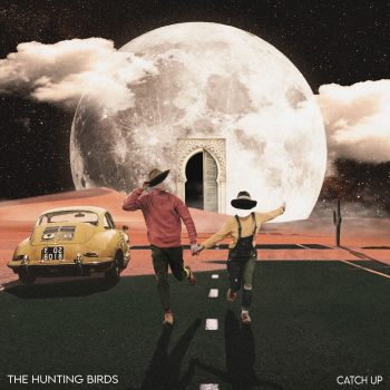 Catch Up - The Hunting Birds