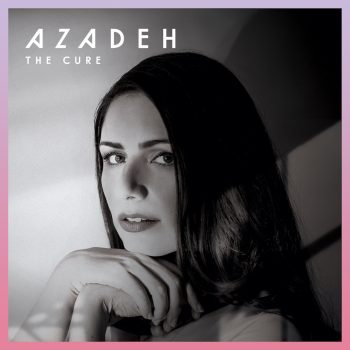 The Cure - Azadeh