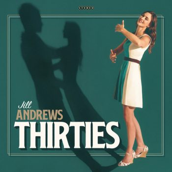 Thirties - Jill Andrews
