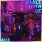 Dance with Me - Beau