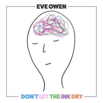 Don't Let The Ink Dry - Eve Owen