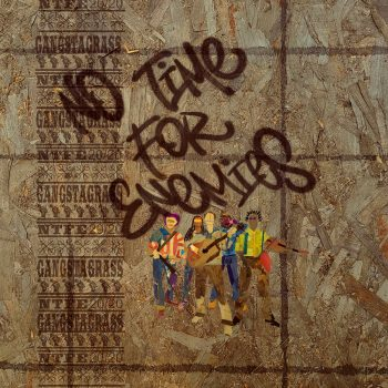 No Time for Enemies - Gangstagrass