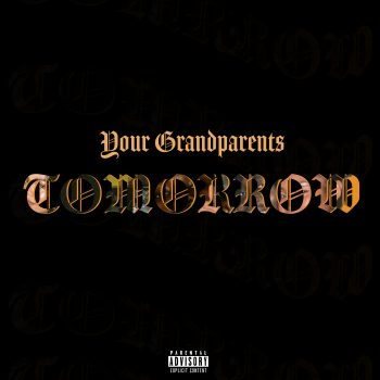 Tomorrow - Your Grandparents