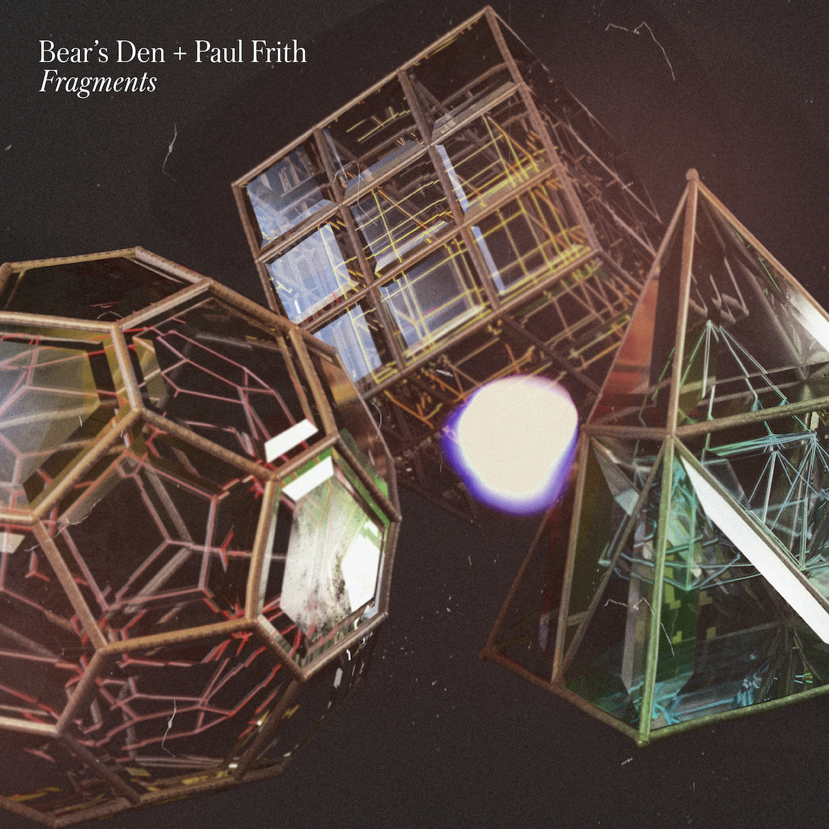 Fragments - Bear's Den, Paul Frith
