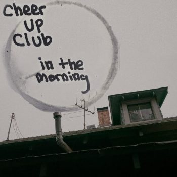 In the Morning - Cheer Up Club