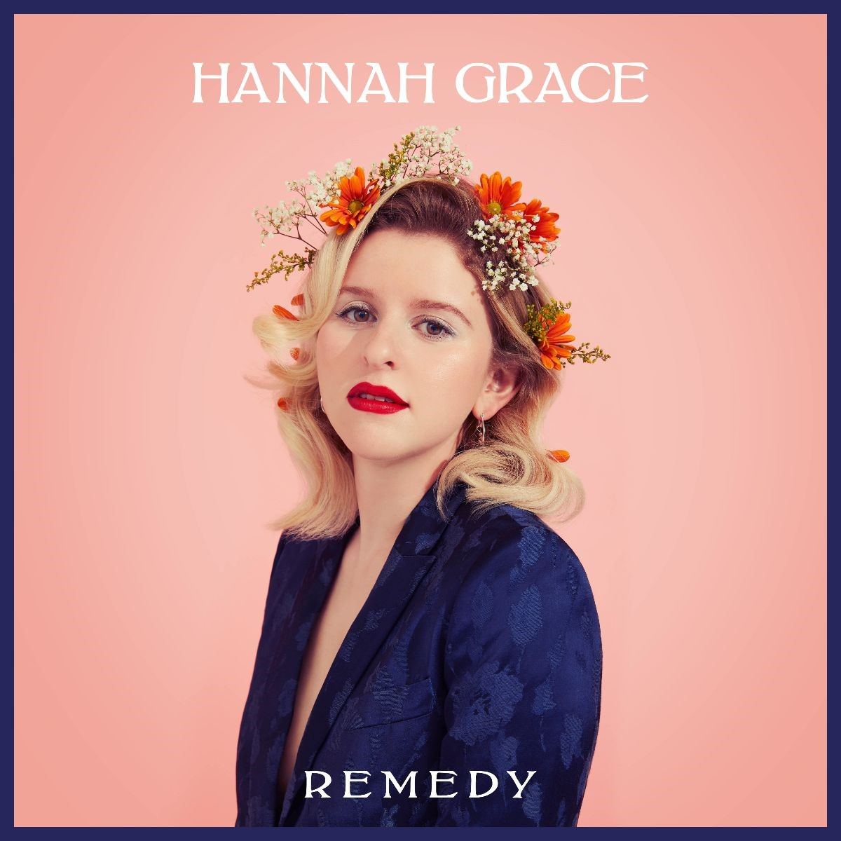 Remedy - Hannah Grace