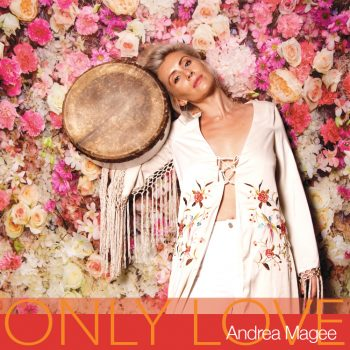 Only Love - Andrea Magee