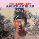 American Head - The Flaming Lips